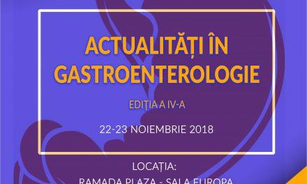 """Actualitati in Gastroenterologie"", editia a IV-a: Bucuresti, 22-23 noiembrie"