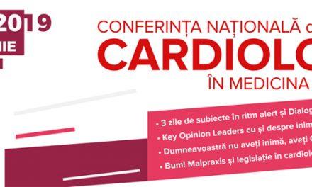 Conferinţa Naţională de Cardiologie în Medicina Generală: 30 mai – 1 iunie, Bucureşti